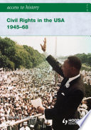 Access to History  Civil Rights in the USA 1945 68