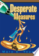Desperate Measures Reading Way Past Bedtime Jeffrey Marks Author The