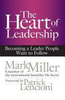 The Heart of Leadership Book