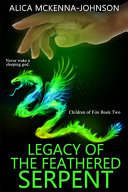 Legacy of the Feathered Serpent Book