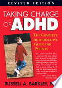 Taking Charge Of Adhd Revised Edition