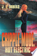 Cripple Mode  Hot Electric