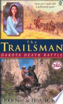 Trailsman  265  The  Dakota Death Rattle