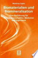 Biomaterialien und Biomineralisation