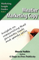 Meatier Marketing Copy To Attract Potential Customers And Persuade Them