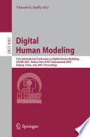 Digital Human Modeling : conference on digital human modeling, dhm...