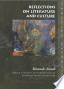 Reflections On Literature And Culture : hannah arendt's remarkable series of...