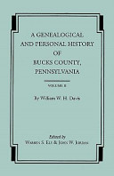 A Genealogical and Personal History of Bucks County, Pennsylvania In
