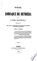 Mémoire sur le Zodiaque de Dendera et sur l'année égyptienne ...