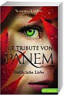 Die Tribute von Panem   Gef  hrliche Liebe