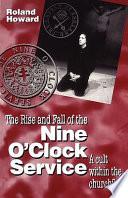 download ebook rise and fall of the nine o'clock service pdf epub