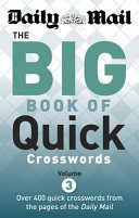 The Daily Mail Big Book of Quick Crosswords 3