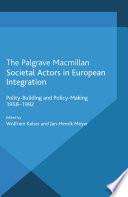Societal Actors in European Integration