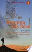 Running the Silk Road And West Telling A Modern Story Mixed