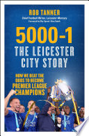 5000 1  The Leicester City Story
