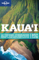 Lonely Planet Kauai : stunning highlights chapter showcases the very best beaches,...
