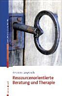 Ressourcenorientierte Beratung und Therapie