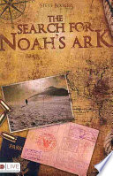 The Search for Noah s Ark