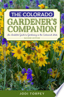 The Colorado Gardener s Companion