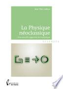 La Physique n  oclassique