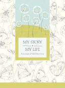 My Story  My Life Book PDF