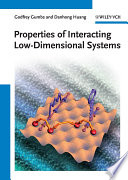 Properties of Interacting Low Dimensional Systems