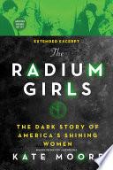 The Radium Girls Extended Excerpt