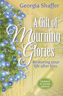 A Gift of Mourning Glories