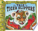The Tale of the Tiger Slippers