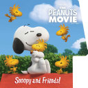 Snoopy And Friends! : board book shaped like snoopy's doghouse! the peanuts...