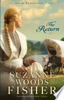 The Return  Amish Beginnings Book  3