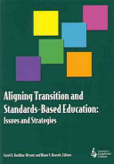 Aligning Transition and Standards based Education