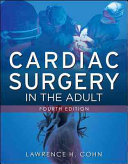 Cardiac Surgery in the Adult  Fourth Edition