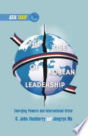 The Rise of Korean Leadership