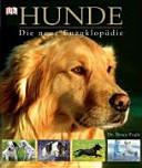 Hunde - die neue Enzyklopädie