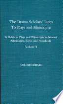 The Drama Scholars  Index to Plays and Filmscripts