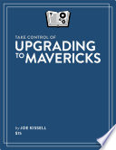 Take Control of Upgrading to Mavericks