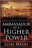 Ambassador of a Higher Power