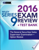 Wiley Series 9 Exam Review 2016   Test Bank