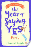 The Year of Saying Yes Part 2 A Four Part Serialisation This Is The Second