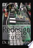 Re Design Your Future book