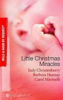 Little Christmas Miracles : transformed when he becomes guardian to his...