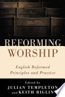 Ebook Reforming Worship Epub Julian Templeton,Keith Riglin Apps Read Mobile