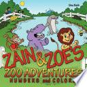 Zain and Zoe s Zoo Adventures