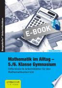 Mathematik im Alltag - 5./6. Klasse Gymnasium