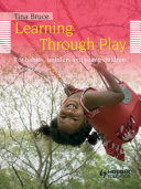 Learning Through Play, 2nd Edition For Babies, Toddlers and Young Children