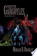 War of the Gargoyles  Book One  Rebirth
