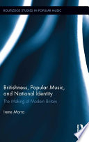Britishness  Popular Music  and National Identity