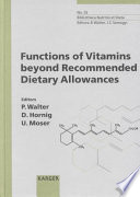 Functions of Vitamins Beyond Recommended Dietary Allowances