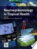 Neuroepidemiology in Tropical Health